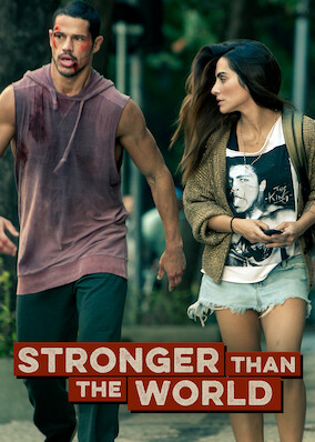 Stronger Than The World